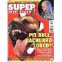 Superinteressante 140 * Mai/99 * Pit Bul, Cachorro Louco?