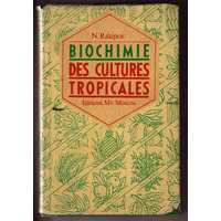 Mir: Bioquímica Das Culturas Tropicais - Rakipov - Francês
