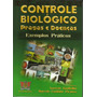 Controle Biológico - Pragas E Doenças