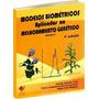 Modelos Biométricos Aplic. Ao Melhoramento Genético /vol. 2