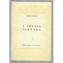 A Imensa Jornada - Loren Eiseley
