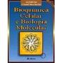 Bioquimica Celular E Biologia Molecular 2ª Edição
