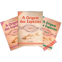 Darwin A Origem Das Espécies Tomo 1, 2 E 3 Livros Escala