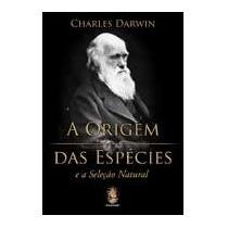 Livro - Origem Das Espécies E A Seleção Natural, A