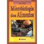 Microbiologia Dos Alimentos - Frete Grátis - Novo
