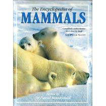 The Encyclopedia Of Mammals - A Enciclopédia Dos Mamíferos /