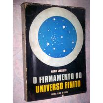 Raro O Firmamento No Universo Finito Mario Graciotti