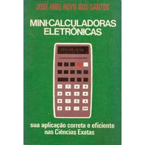 Livro - Mini-calculadoras Eletrônicas - José Abel Royo