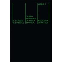 Curso Abreviado Física Teórica 2 Landau Lifshitz Mir Ita Ime