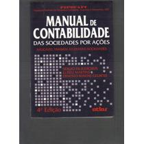 Manual De Contabilidade Das Sociedades Po Ações-frete Grátis
