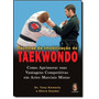 Técnicas De Imobilização Do Taekwondo: Como Aprimorar Su