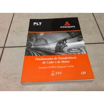 Anhanguera Livro: Plt-124 Fund. De Transf. De Calor E Massa