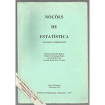 Noções De Estatística C/ Apoio Computacional / Frete Grátis
