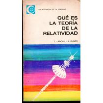 Livro Que Es La Teoria De La Relatividad - Landau & Rumer