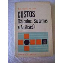 Custos, Cálculos, Sistemas E Analises ¿ José Geraldo De Lima