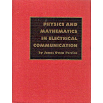 Physics And Mathematics In Eletrical Communication