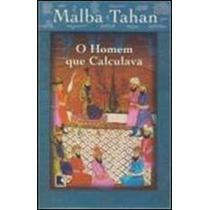 Livro O Homem Que Calculava De Malba Tahan - Novo