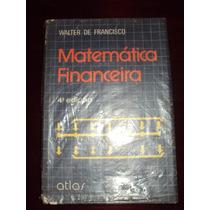Matematica Financeira- Walter De Francisco 4° Edição