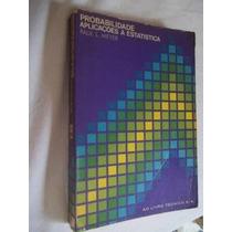 * Livro -probabilidade Aplicações A Estatistica - Matematica