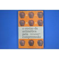 Livro O Ensino Da Aritmética Pela Compreensão Foster E. Gros