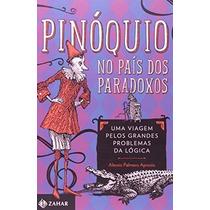 Pinóquio No País Dos Paradoxos Livro Alessio Palmero Aprosio