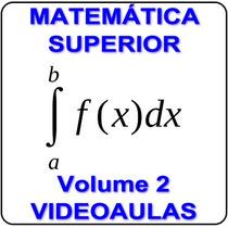 Matemática Superior Calculo 1, 2, 3 E 4 Estatística Álgebra