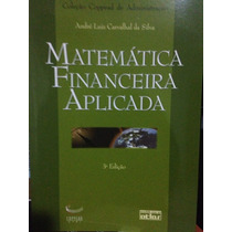 Matemática Financeira Aplicada - André Luiz C. Da Silva 3a E