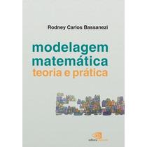 Livro - Modelagem Matematica - Teoria E Pratica
