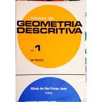 Livro Noções De Geometria Descritiva Vol 1 36º Edição.