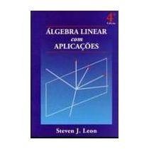 Livro Novo Steven Leon Álgebra Linear Com Aplicações