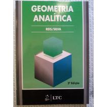 Geometria Analítica - Reis & Silva (frete Grátis!)