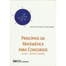 Princípios De Matemática Para Concursos Vol. 1 - Múltiplos E