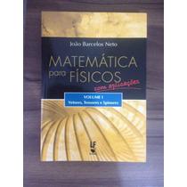 Matemática Para Físicos, Com Aplicações Vol. 1