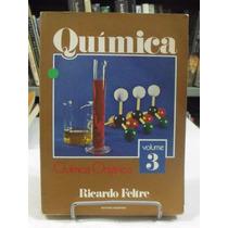 Química Orgânica Volume 3 - Ricardo Feltre