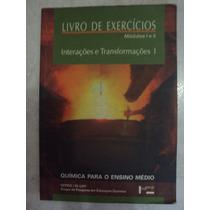 Química Para O Ensino Médio - Livro De Exercícios