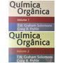 Química Orgânica 9ed. Solomons - Vol.1 & Vol.2-n O V I N H O