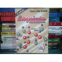 Livro Bioquímica Didática Volume Único Flávio Leite Aranha