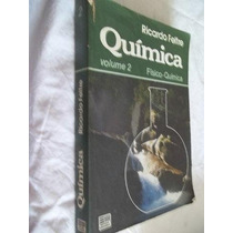 * Livro - Quimica Volume 2 Fisico-quimica - Quimica