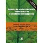 Química De Produtos Naturais, Novos Fármacos E A Moderna Far