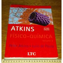 Fisico-química - Atkins - Sétima Edição - Volume 3