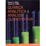 Livro - Química Analítica E Análise Quantitativa
