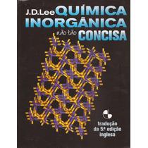 Química Inorgânica Não Tão Concisa - J.d.lee