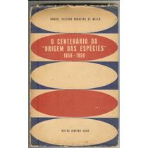 O Centenário Da Origem Das Espécies - 1859-1959 - Manoel C