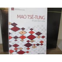 Mao Tse- Tung. Coleçao Livros Que Mudaram O Mundo