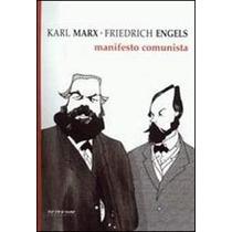 Livro O Manifesto Comunista De Marx E Engels - Novo