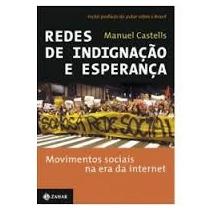 Redes De Indignacao E Esperanca - Manuel Castells