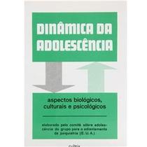 Dinâmica Da Adolescência Bio. Culturais Psicológicos Cod238