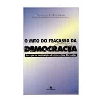 O Mito Do Fracasso Da Democracia