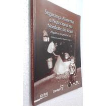 Livro Segurança Alimentar E Nutricional...- Telma C Branco
