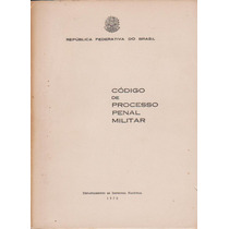 Código De Processo Penal Militar - Augusto Hamann Rademaker
